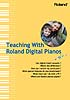 Piano Hand Book Teaching with Roland Digital Pianos